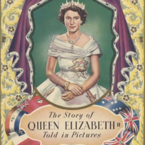 The Story of Queen Elizabeth II told in pictures : reproduced from authentic photographs of incidents in the life of Her Majesty the Queen