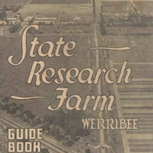 State Research Farm : the central station for agricultural research in Victoria