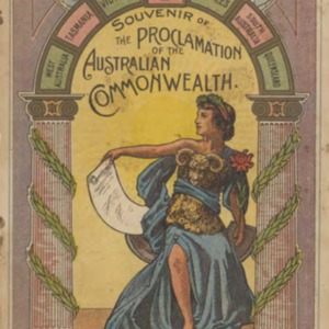 Souvenir of the proclamation of the Australian Commonwealth, January 1st, 1901
