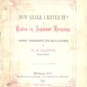 How shall I enter it? or, Rules in account keeping : a manual for merchants, tradesmen and others