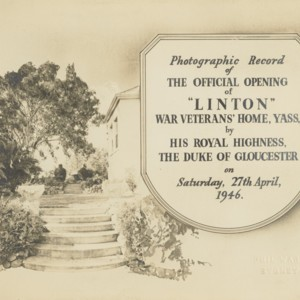 """Photographic record of the official opening of """"Linton"""" War Veterans' Home, Yass, by His Royal Highness, The Duke of Gloucester on Saturday, 27th April"""