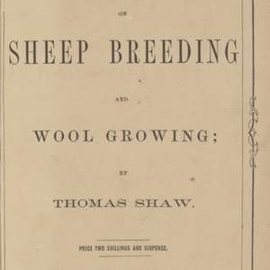 A practical treatise on sheep breeding and wool growing