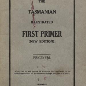 The Tasmanian illustrated first primer