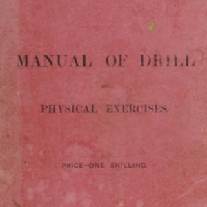 Manual of drill and physical exercises