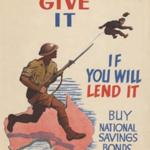 We can give it, if you will lend it : buy national savings bonds and war savings certificates