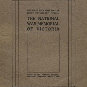 The national war memorial of Victoria : the first brochure on the first premiated design