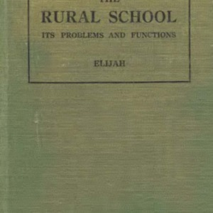 The rural school : its problems and functions