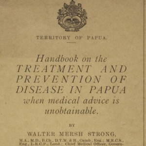 Handbook on the treatment and prevention of disease in Papua when medical advice is unobtainable