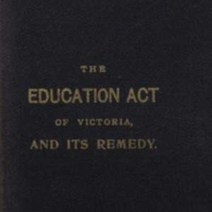 The Education Act of Victoria and its remedy