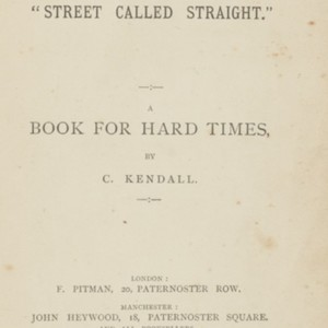 "How to live in the ""street called straight"" : a book for hard times"