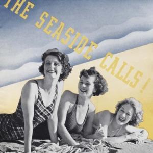 The seaside calls