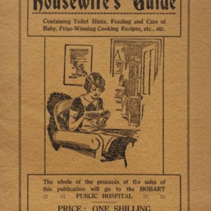 1930 Housewife's guide : containing toilet hints, feeding and care of baby, prize-winning cooling recipes, etc., etc