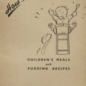 How shall I feed him? : children's meals and pudding recipes