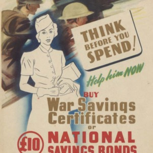 Think before you spend! : help him now : buy war savings certificates or £10 national savings bonds, 3% interest paid half yearly