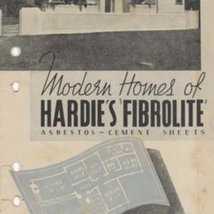 "Modern homes of Hardie's ""Fibrolite"" asbestos-cement sheets : artistic, durable, fire retardant, economical"