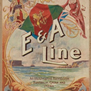 The Eastern and Australian Steamship Company's illustrated handbook to the East : Australia, Manila, China and Japan : including trips to America and Europe