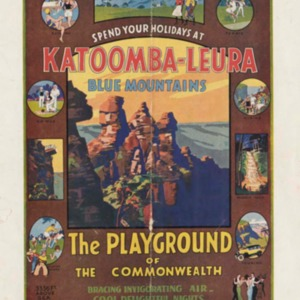 Spend your holidays at Katoomba-Leura, Blue Mountains : the playground of the Commonwealth