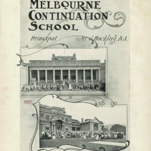 Melbourne Continuation School : a college for boys and girls, prospectus 1910