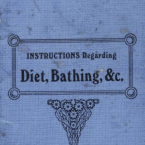 Instructions regarding diet, bathing, etc