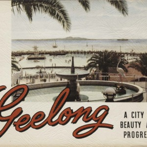 Geelong, a city of beauty and progress