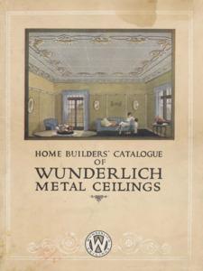 Home builders' catalogue of Wunderlich metal ceilings