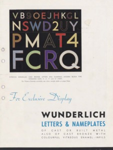 Wunderlich letters & nameplates of cast or built metal : also of cast bronze with colourful vitreous enamel infils