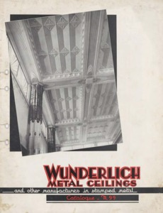 Wunderlich metal ceilings : and other manufactures in stamped metal