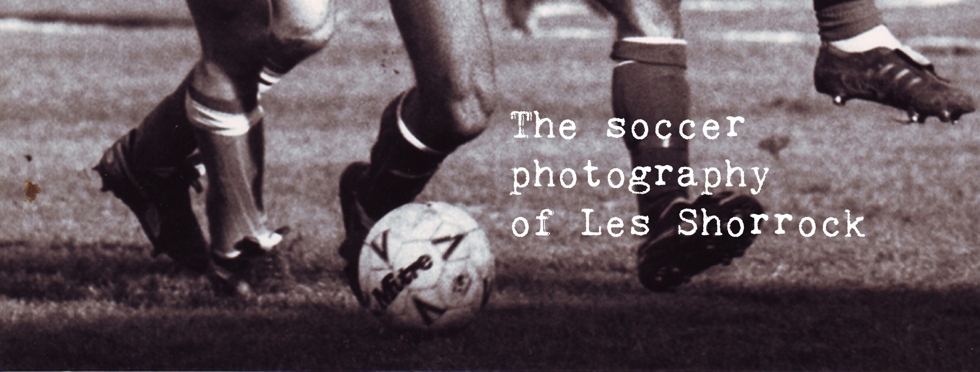 The soccer photography of Les Shorrock